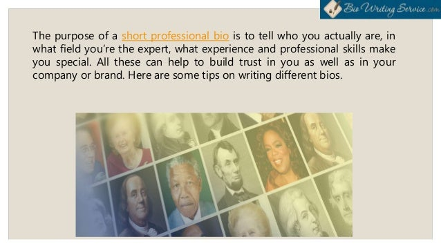 Tips and Tricks on Writing a Professional Bio Slide 3
