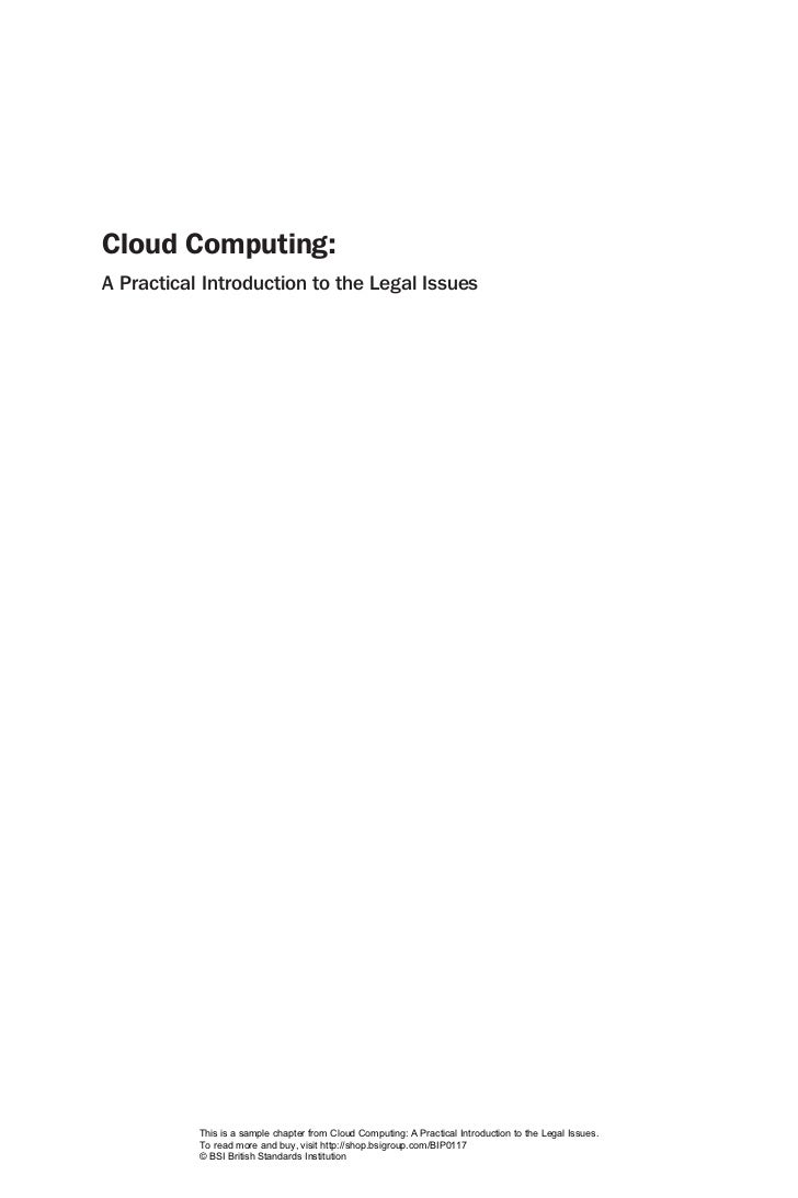 Cloud Computing:A Practical Introduction to the Legal Issues           This is a sample chapter from Cloud Computing: A Pr...