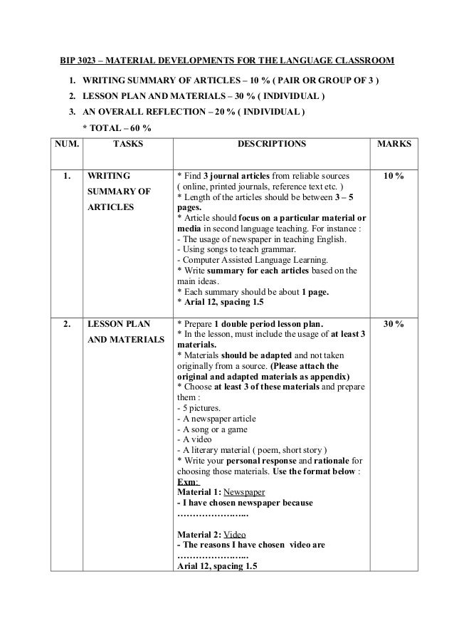 BIP 3023 – MATERIAL DEVELOPMENTS FOR THE LANGUAGE CLASSROOM1. WRITING SUMMARY OF ARTICLES – 10 % ( PAIR OR GROUP OF 3 )2. ...