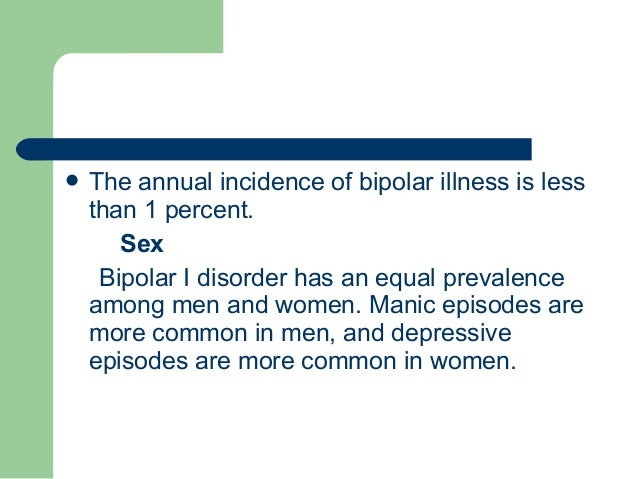 the mysteries of the bipolar affective disorder Bipolar disorder is a psychiatric illness that involves severe mood swings the exact cause is unknown, but contributing factors may include genetics, brain chemicals and stress treatment includes medication and community support stresses in life can trigger episodes of illness in those who are .
