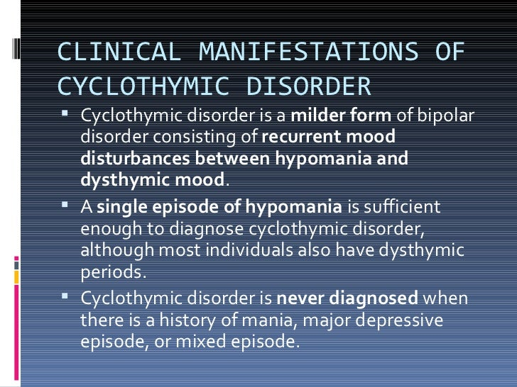 characteristics of bipolar disorder in early years Bipolar disorder typically begins in young adulthood it is a serious mental disorder that causes depression and elevated moods or mania symptoms can include impulsive behavior, rapid speech flow.