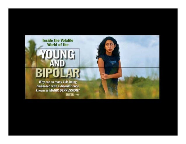 Practice Parameter for the Assessment    and Treatment of Children and  Adolescents with Bipolar Disorder   Originally Pub...
