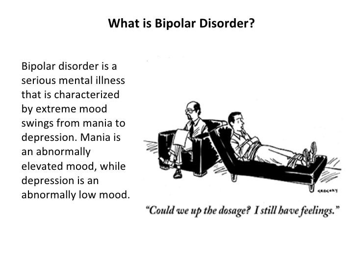 an introduction to the bipolar disorder the mood disorder characterized by elevated mood and disrupt A cognitive approach to understanding mood swings and bipolar introduction bipolar disorder thought to be a neuropsychological state characterized by elevated.