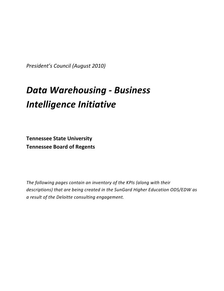 President's Council (August 2010)      Data Warehousing ‐ Business  Intelligence Initiative        Tennessee Stat...