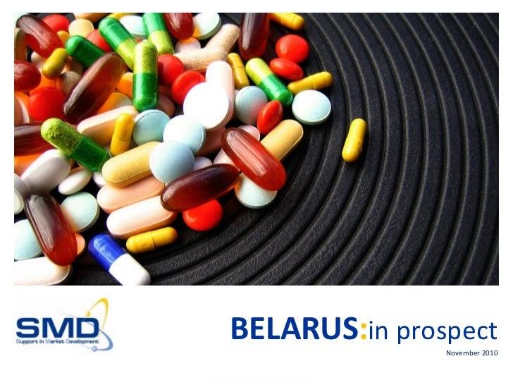 BELARUS:in prospect               November 2010