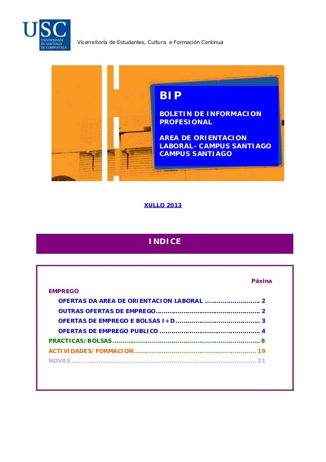 Vicerreitoría de Estudantes, Cultura e Formación Continua BIP BOLETIN DE INFORMACION PROFESIONAL AREA DE ORIENTACION LABOR...