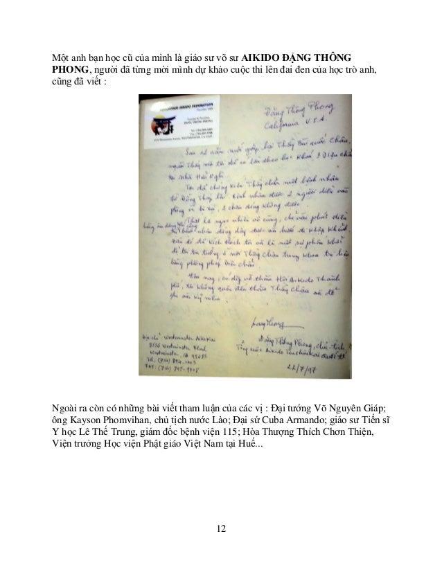 12 Một anh bạn học cũ của mình là giáo sư võ sư AIKIDO ĐẶNG THÔNG PHONG, người đã từng mời mình dự khảo cuộc thi lên đai đ...