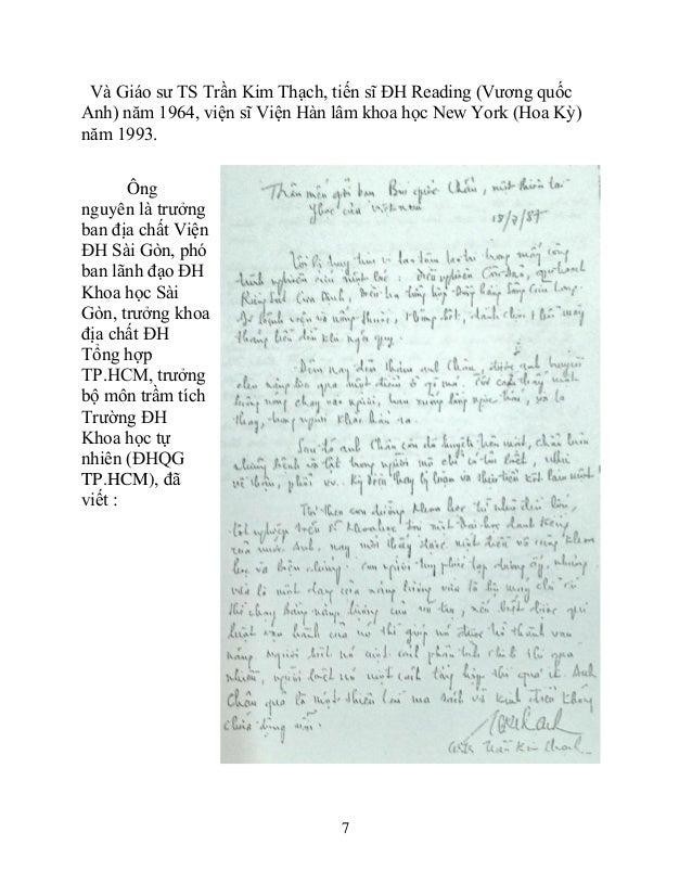 7 Và Giáo sư TS Trần Kim Thạch, tiến sĩ ĐH Reading (Vương quốc Anh) năm 1964, viện sĩ Viện Hàn lâm khoa học New York (Hoa ...
