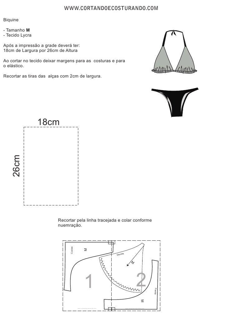 WWW.CORTANDOECOSTURANDO.COMBiquine- Tamanho M- Tecido LycraApós a impressão a grade deverá ter:18cm de Largura por 26cm de...