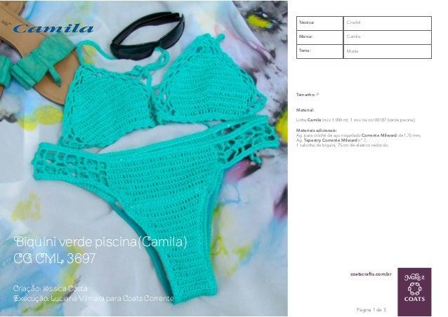 coatscrafts.com.br Biquíni verde piscina(Camila) CG CML 3697 Página 1 de 3 Criação: Jéssica Costa Execução: Luciana Vilmar...