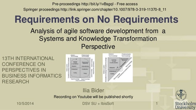 Requirements on No Requirements  Analysis of agile software development from a  Systems and Knowledge Transformation  Pers...