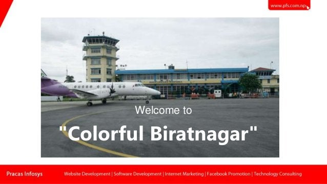 """Colorful Biratnagar"" Welcome to"