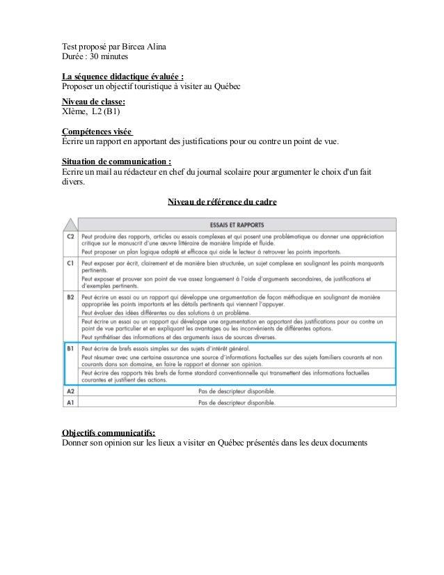 Test proposé par Bircea AlinaDurée : 30 minutesLa séquence didactique évaluée :Proposer un objectif touristique à visiter ...