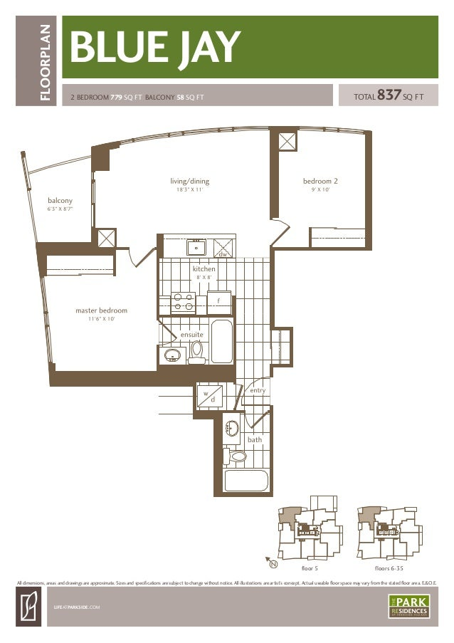 2 BEDROOM 779 SQ FT BALCONY 58 SQ FT LIFEATPARKSIDE.COM FLOORPLAN TOTAL837SQ FT All dimensions, areas and drawings are app...