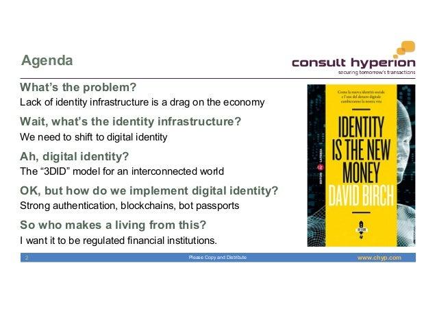 Digital Identity, Not Digitised Identity Slide 2