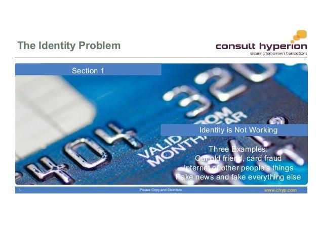 Digital Identity, Not Digitised Identity Slide 3