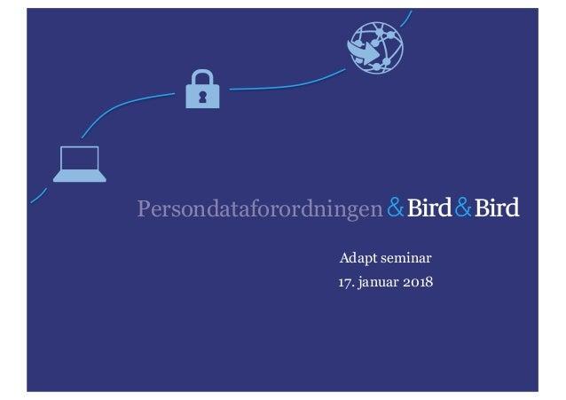 Adapt seminar 17. januar 2018 Persondataforordningen