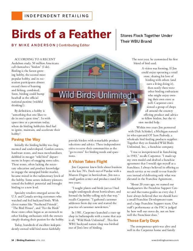 14 | Birding Business APRIL 2013 www.birdingbusiness.comI N D E P E N D E N T R E TA I L I N GAccording TO a recentAudubon...