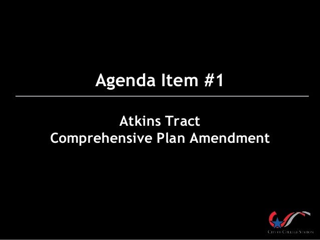 Agenda Item #1 Atkins Tract Comprehensive Plan Amendment