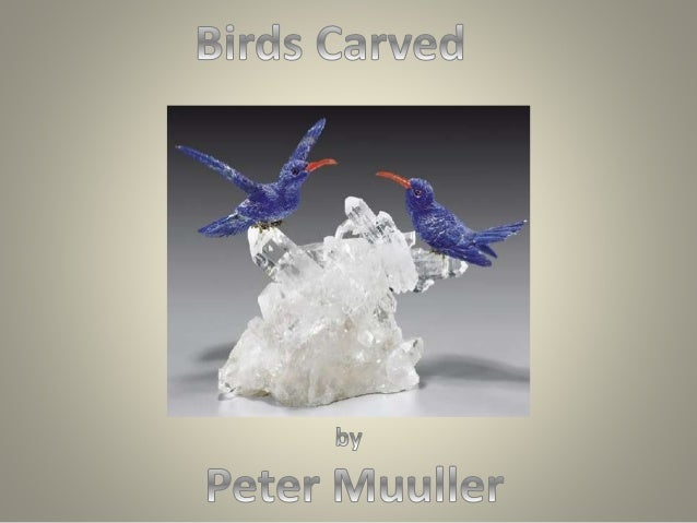 All birds are carved out of such stones as Aquamarine, Amethyst, Tourmaline, Agate, etc. Talented stone carver, jeweler an...
