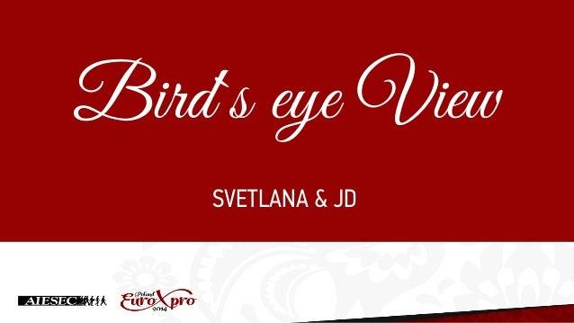 SVETLANA & JD Bird`s eye View