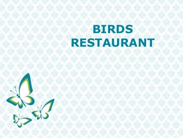 Pour plus de modèles : Modèles Powerpoint PPT gratuits Page 1 BIRDS RESTAURANT