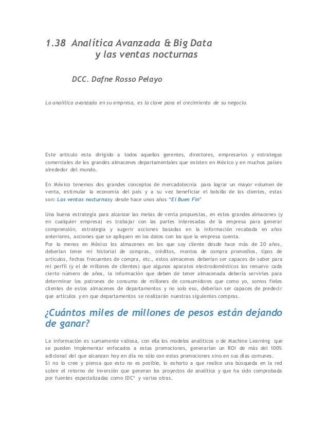 1.38 Analítica Avanzada & Big Data y las ventas nocturnas DCC. Dafne Rosso Pelayo La analítica avanzada en su empresa, es ...