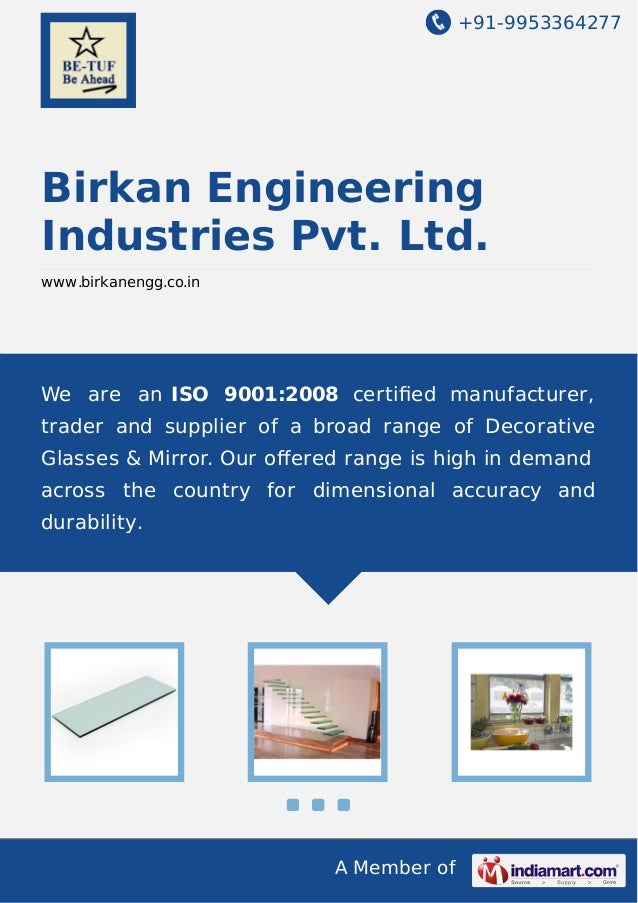 +91-9953364277  Birkan Engineering Industries Pvt. Ltd. www.birkanengg.co.in  We are an ISO 9001:2008 certified manufacture...