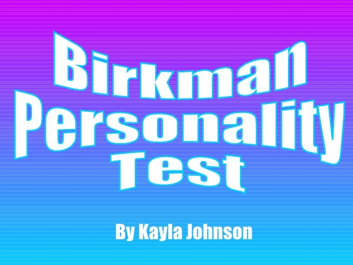 Birkman  Personality  Test By Kayla Johnson