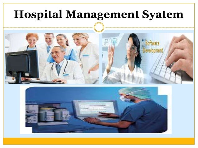 online hospital information management system Hospital information systems (his) were conceived to serve that purpose a pilot  application is being developed to serve the needs of management of inpatient.