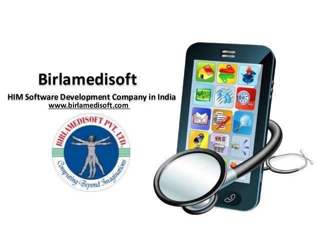 Birlamedisoft HIM Software Development Company in India www.birlamedisoft.com