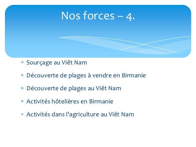 Nos forces – 4.Sourçage au Viêt NamDécouverte de plages à vendre en BirmanieDécouverte de plages au Viêt NamActivités hôte...