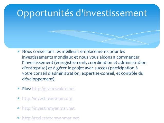 Opportunités dinvestissement Nous conseillons les meilleurs emplacements pour les investissements mondiaux et nous vous ai...