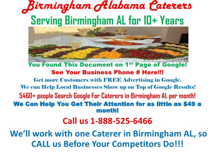 Birmingham Alabama Caterers      Serving Birmingham AL for 10+ Years     You Found This Document on 1st Page of Google!   ...