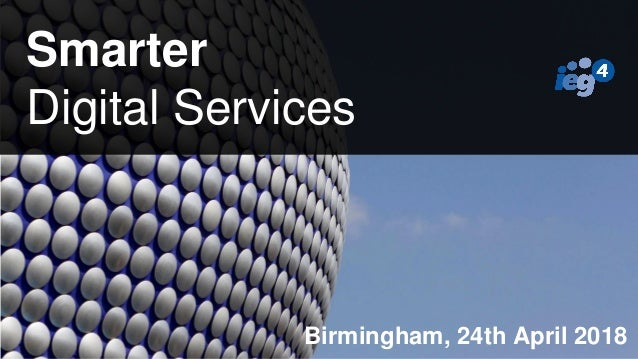 What is the background to the Digital Transformation Marketplace? Smarter Digital Services Birmingham, 24th April 2018