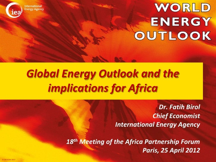 Global Energy Outlook and the                      implications for Africa                                                ...
