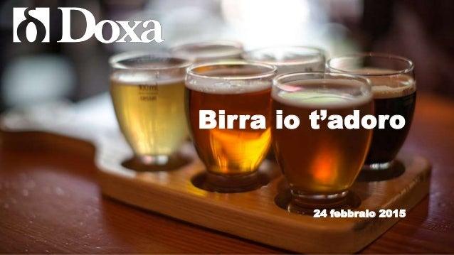 Birra io t'adoro 24 febbraio 2015