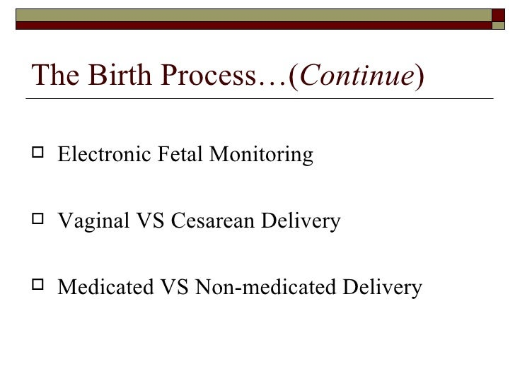 cesarean delivery vs vaginal delivery essay Pregnant women are often undecided about natural birth versus cesarean birth methods a natural vaginal birth is usually chosen in a cesarean delivery.