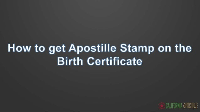 Your guide to get your birth certificate apostilled in california 17 apostille processing time from california yelopaper Gallery