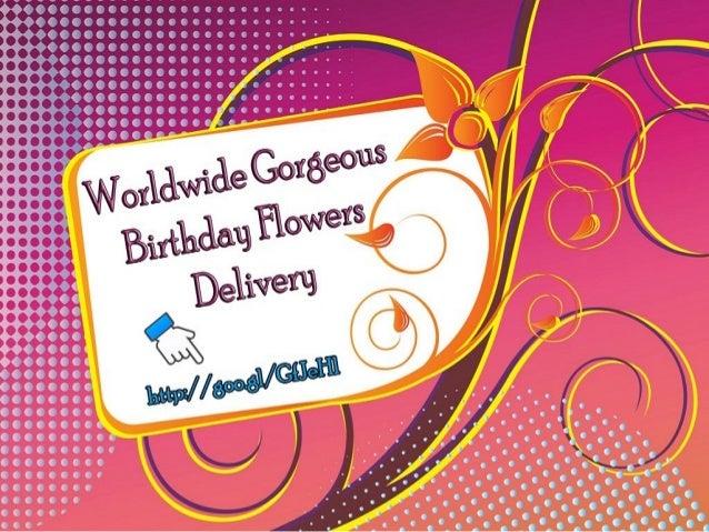 Worlwide Birthday Flowers Delivery