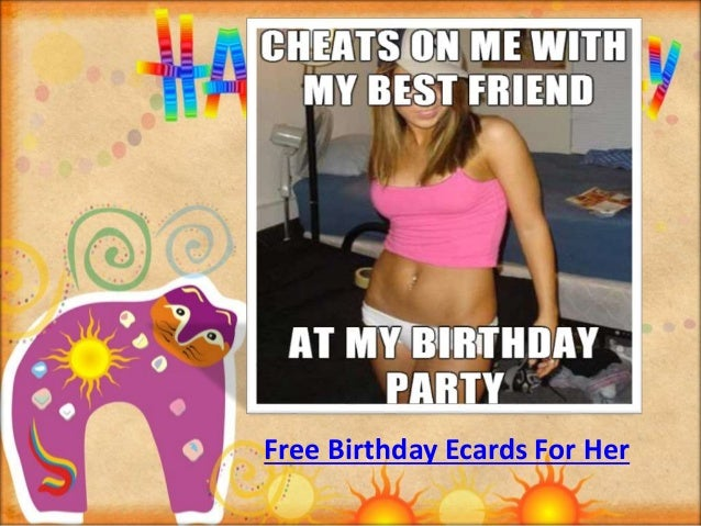 Funny Birthday Cards For Her gangcraftnet