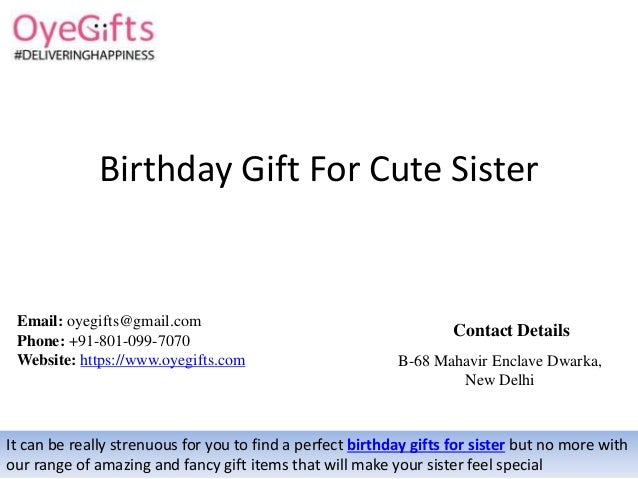 Birthday Gift For Cute Sister It Can Be Really Strenuous You To Find A Perfect
