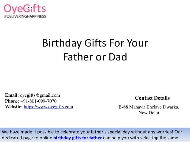 Birthday Gifts For Your Great Father