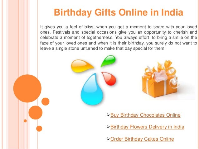 Birthday Gifts Online In India It Gives You A Feel Of Bliss