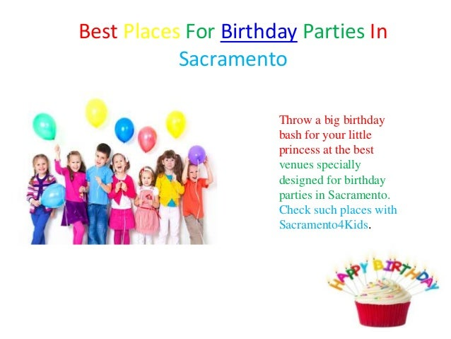 Sacramento Birthday Party Venues  OpenTable