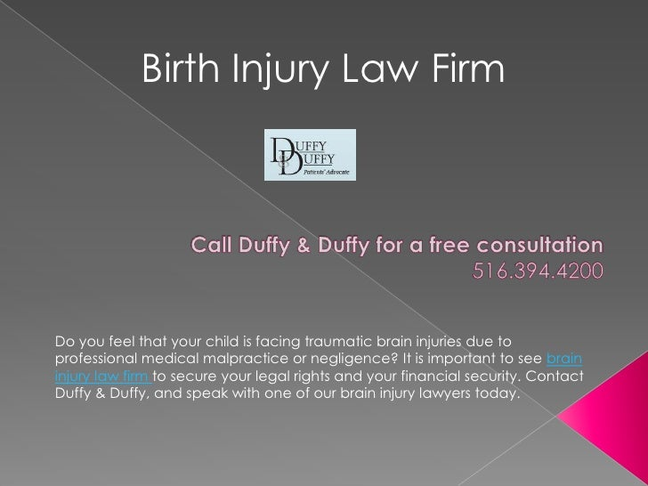 Birth Injury Law Firm<br />Call Duffy & Duffy for a free consultation 516.394.4200 <br />Do you feel that your child is fa...