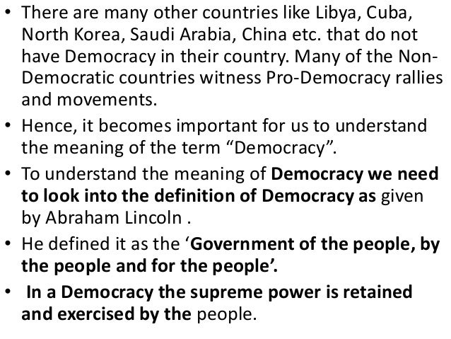 • The word Democracy comes from a Greek word'Demokratia'.• In Greek 'demos' means people and 'kratia' meansrule.• In simpl...
