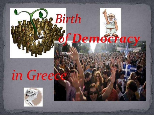 of Democracy  in Greece