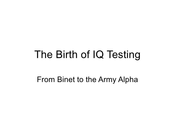 The Birth of IQ Testing From Binet to the Army Alpha