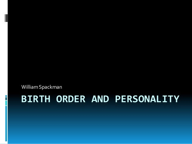 The Effects of Birth Order on Personality Essay